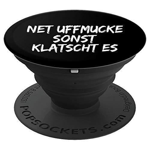 Net Uffmucke Frankfurter Hessischer Dialekt Spruch Frech - PopSockets Ausziehbarer Sockel und Griff für Smartphones und Tablets