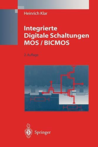 Integrierte Digitale Schaltungen MOS / BICMOS (German Edition)