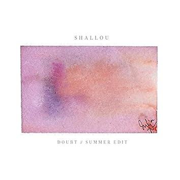Doubt (Summer Edit)