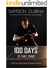 100 Days of Table Tennis: Get Your Daily Dose of Table Tennis Advice
