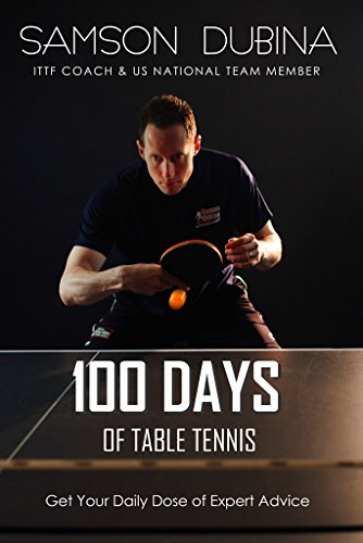 Why Should You Buy 100 Days of Table Tennis: Get Your Daily Dose of Table Tennis Advice