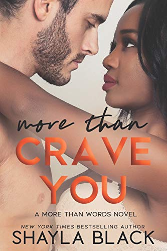 More Than Crave You (More Than Words) (Volume 4)