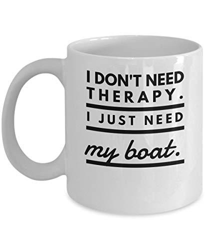 Koffie Mokken Boten - Ik heb geen therapie nodig. Ik heb gewoon mijn - Ship Cadeau Idee - 11oz Wit Keramische Beker