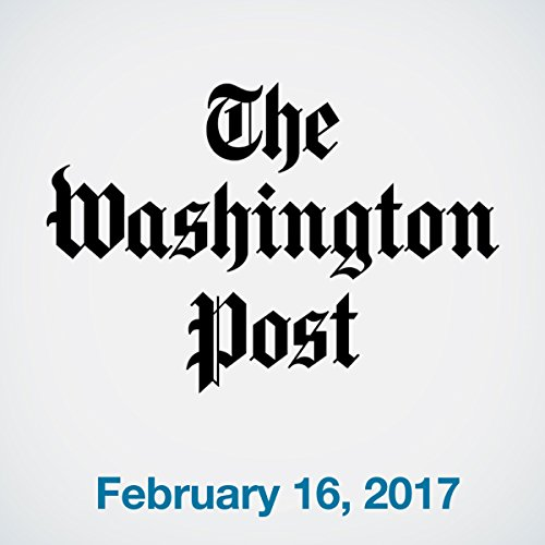 Top Stories Daily from The Washington Post, February 16, 2017 copertina