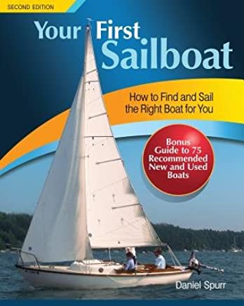 Your First Sailboat( How to Find and Sail the Right Boat for You)[YOUR 1ST SAILBOAT 2/E][Paperback]