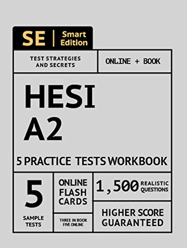 HESI A2 Practice Tests Workbook: 5 Full Length Practice Tests Both In Book + Online, 1,500 Realistic