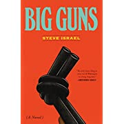 Big Guns: A Novel