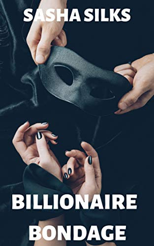 Billionaire Bondage (English Edition)