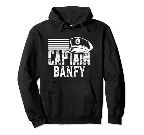 Capitán Banfy - Capitán de Vela Sombrero de Barco Propietario de Barco Sudadera con Capucha