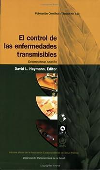 El Control De Las Enfermedades Transmisibles, 18a. Edición 9275316139 Book Cover