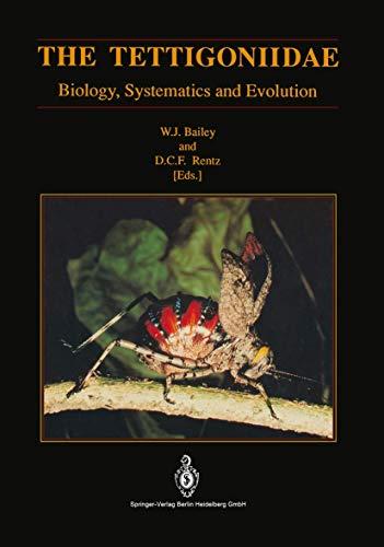 The Tettigoniidae: Biology, Systematics and Evolution