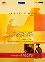 Liszt: Piano Transcriptions of Schubert Songs / Godowsky: Symphonic Metamorphoses on Waltzes and Themes of Johann Strauss[DVD] [Import]