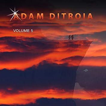 Adam Ditroia, Vol. 5