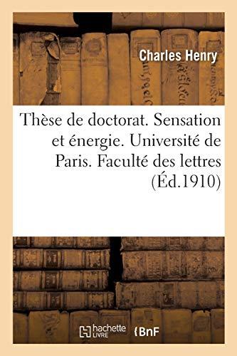 Thèse de doctorat. Sensation et énergie. Université de Paris. Faculté des lettres