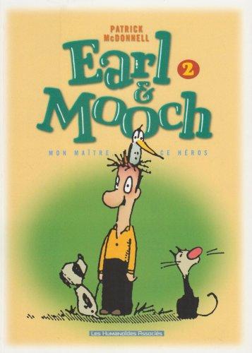Earl & Mooch T02 mon maitre ce héros