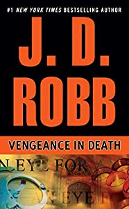 Vengeance in Death (In Death, Book 6)