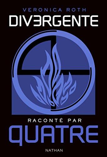 Divergente raconté par QUATRE (GF DIVERGENTE)