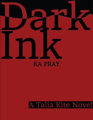 Dark Ink (Talia Kite Book 1) (English Edition)