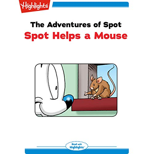 The Adventures of Spot: Spot Helps a Mouse copertina