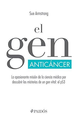 El gen anticáncer (Fuera de colección) (Spanish Edition)