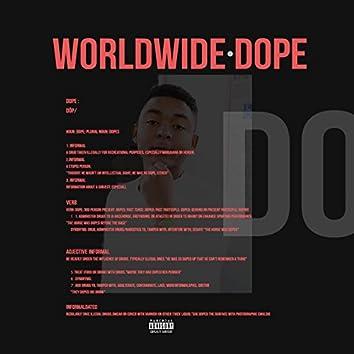 Worldwide Dope, Vol. One