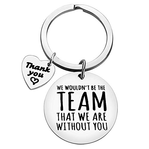 Boss Gifts Keyring Manager Gifts We Wouldn't be The Team That We are...