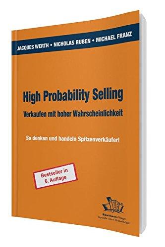 Werth Jacques,Ruben Nicholas,Franz Michael, High Probability Selling.