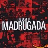 The Best of Madrugada - Madrugada