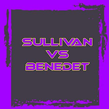 Sullivan VS Benedet Batalla de Temas 2020