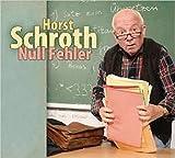 NULL FEHLER - SCHROTH, HORST