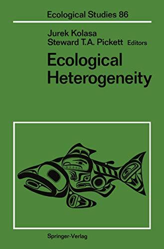 Ecological Heterogeneity (Ecological Studies (86))