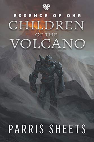 Children of the Volcano: A Young Adult Fantasy Adventure (Essence of Ohr)