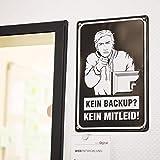getDigital Blechschild KEIN BACKUP KEIN MITLEID  