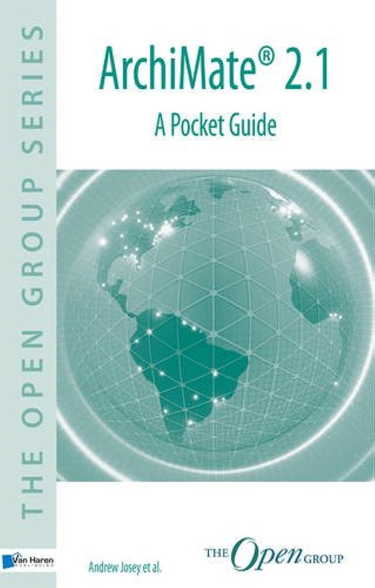 頭蓋骨歯調停するArchiMate 2.1: A Pocket Guide (The Open Group)
