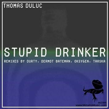Stupid Drinker: The Remixes