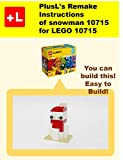 PlusL's Remake Instructions of snowman 10715 for LEGO 10715: You can build the snowman 10715 out of your own bricks!