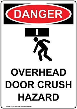 Verticale OSHA DANGER Overhead Deur Crush Hazard Sign,Grappige Wanring Signs,Gate Sign,Vandaar Yard Sign,8