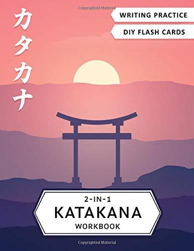 2-in-1 Katakana Workbook: Japanese for beginners: Katakana writing practice notebook and flash cards
