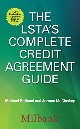 The LSTA's Complete Credit Agreement Guide, Second Edition Cover