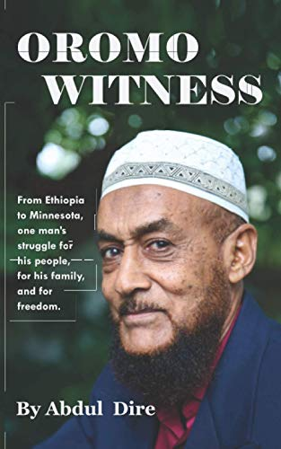 Compare Textbook Prices for Oromo Witness  ISBN 9781733976350 by Dire, Abdul