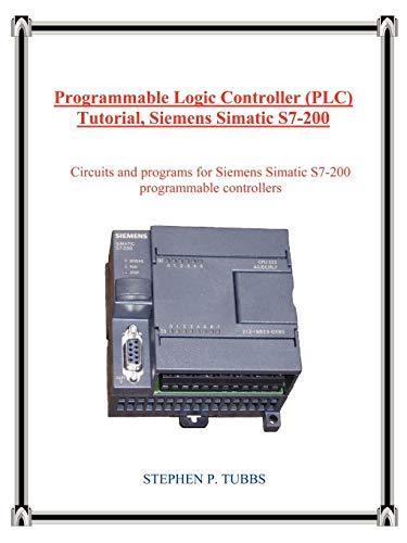 Programmable Logic Controller (Plc) Tutorial, Siemens Simatic S7-200