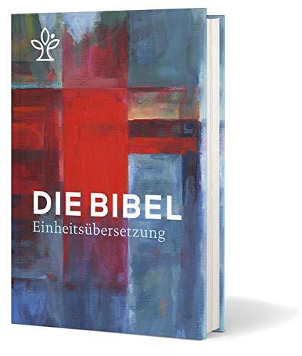 Die Bibel. Jahresedition 2022: Einheitsübersetzung, Gesamtausgabe
