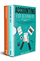 Accounting for Beginners: 2 books in 1: Quickbooks and Accounting 101 Front Cover