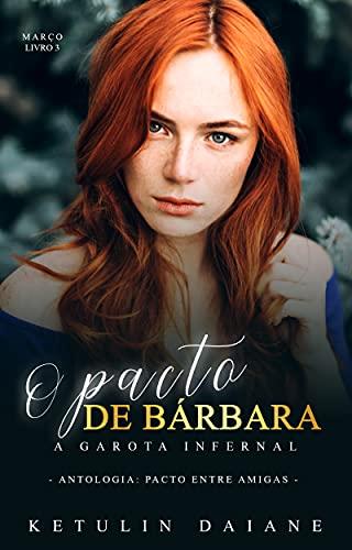 O Pacto de Bárbara : A Garota Infernal