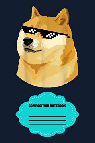 Doge With Deal With It Glasses VY Notebook: 120 Wide Lined Pages - 6' x 9' - College Ruled Journal Book, Planner, Diary for Women, Men, Teens, and Children
