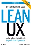 Lean UX: Applying Lean Principles to Improve User Experience...