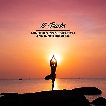 15 Tracks (Mindfulness Meditation and Inner Balance)