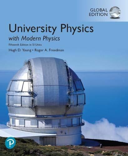 University Physics with Modern Physics, Global Edition