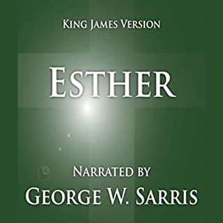 The Holy Bible - KJV: Esther                   By:                                                                                                                                 George W. Sarris (publisher)                               Narrated by:                                                                                                                                 George W. Sarris                      Length: 35 mins     7 ratings     Overall 3.7