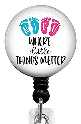 NICU-Where Little Things Metter Retractable Badge Reel with Alligator Clip,Name Nurse ID Card Badge Holder Reel, Decorative Custom Badge Holder